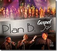 Plan B Gospel Music Album Launch – May 2011 Update
