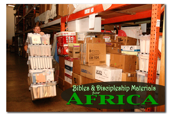 Bibles and Discipleship Materials for Africa