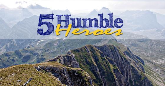 5 Humble Heroes