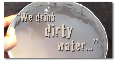 We Drink Dirty Water Pull Quote