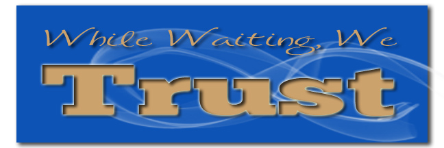 while-waiting-we-trust-banner