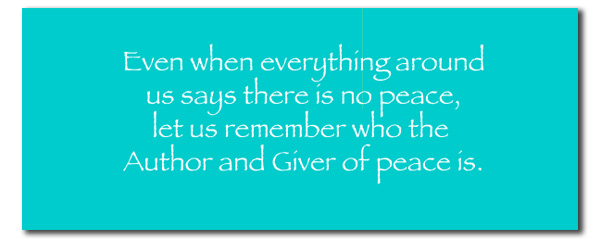 Author and Giver of Peace Quote
