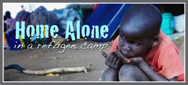 02/14 – Home Alone in a Refugee Camp