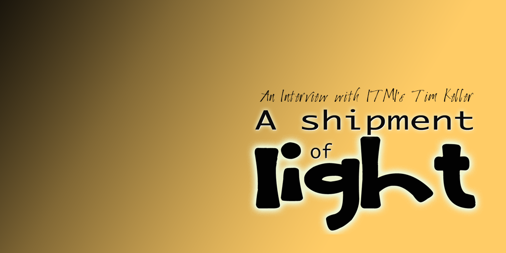 A Shipment of Light: an interview with Tim Keller
