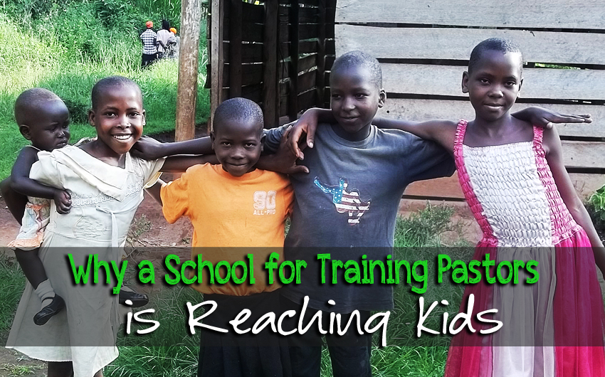 Why a School for Training Pastors is Reaching Kids