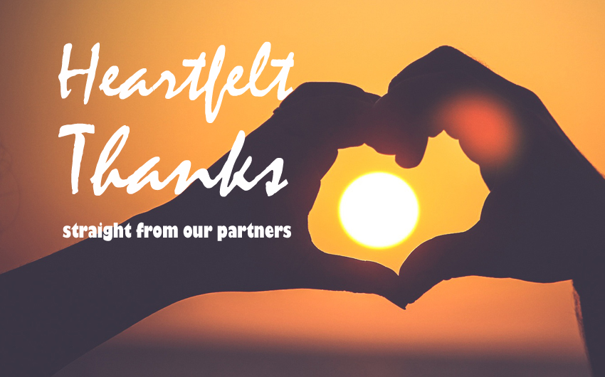 Heartfelt Thanks Straight From Our Partners (Video)