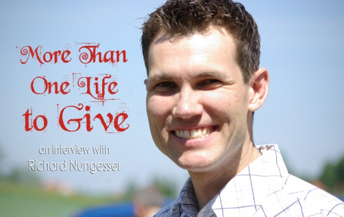 More Than One Life to Give