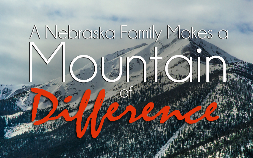 A Nebraska Family Makes a Mountain of Difference