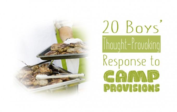 20 Boys' Thought-Provoking Response to Camp Provisions