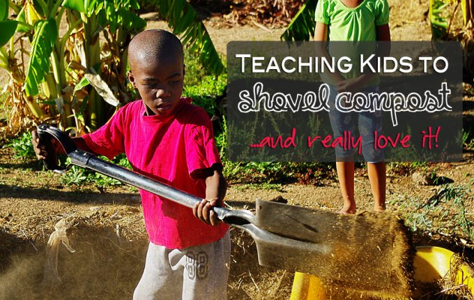 Teaching Kids to Shovel Compost…and Really Love it!