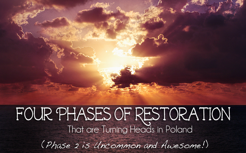 Four Phases of Restoration that are Turning Heads in Poland (Phase 2 is Uncommon and Awesome!)