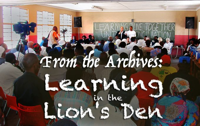 From the Archives: Adventures in Africa – Learning in the Lion's Den