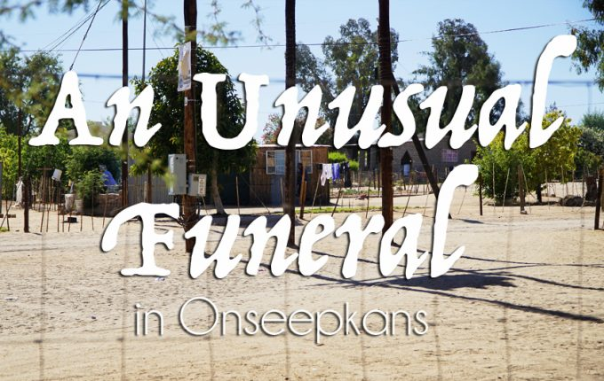 An Unusual Funeral in Onseepkans