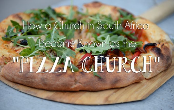 "How a Church in South Africa Became Known as the ""Pizza Church"""