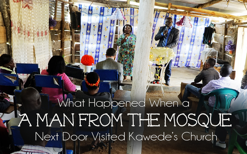 What Happened When a Man from the Mosque Next Door Visited Kawede's Church
