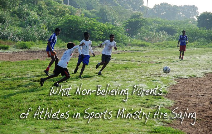 What Non-Believing Parents of Athletes in Sports Ministry Are Saying