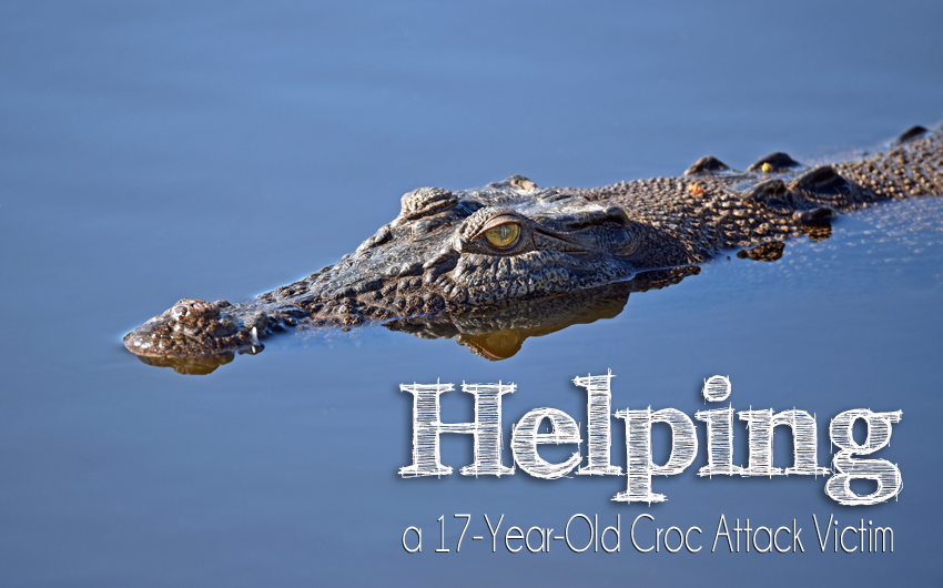Helping a Seventeen Year-old Crocodile Attack Victim