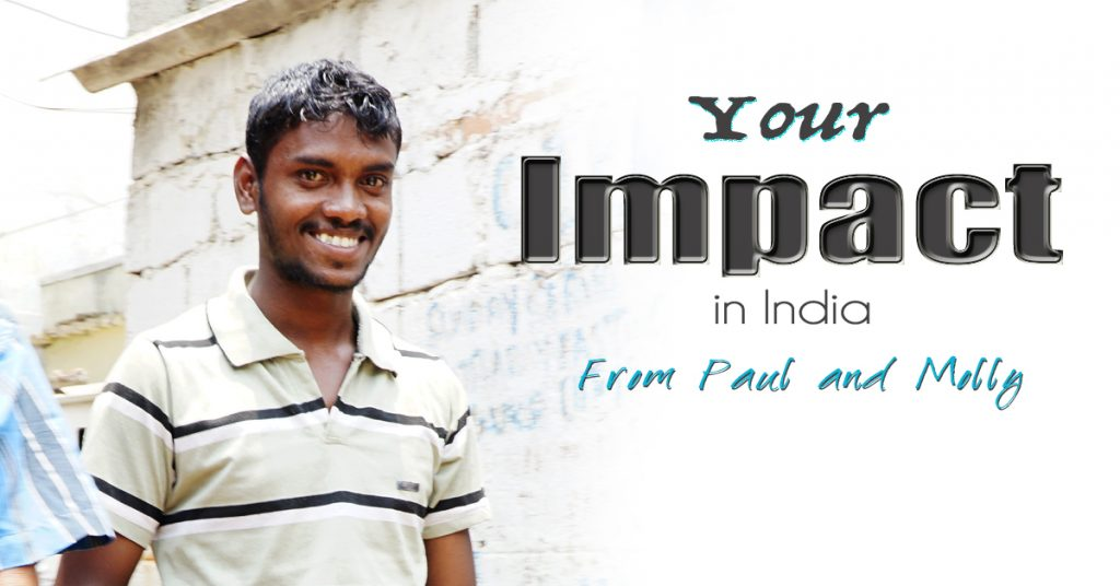 Your Impact in India – From Paul and Molly