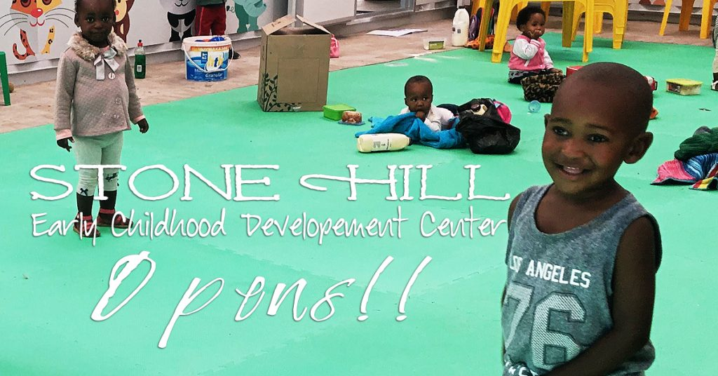 Stone Hill Early Childhood Development Center Opens!!!