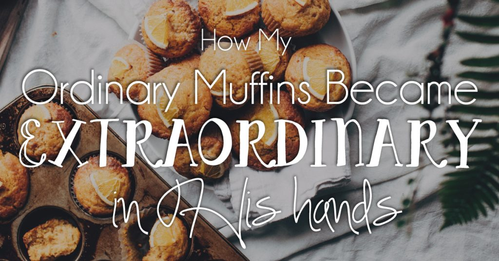 How Ordinary Muffins Became Extraordinary