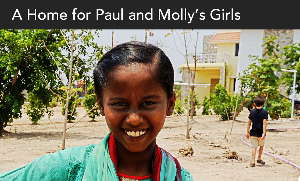 Donate, India, a home for Paul and Mollys girls